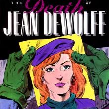A Morte de Jean DeWolff será republicada no Brasil