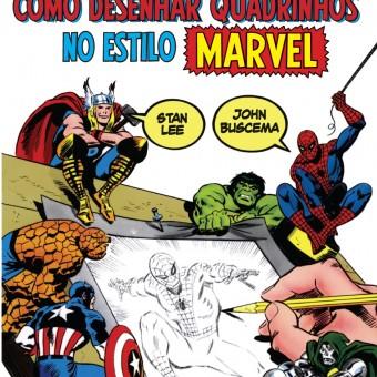 Como Desenhar Histórias em Quadrinhos no Estilo Marvel será lançado no Brasil em 2014