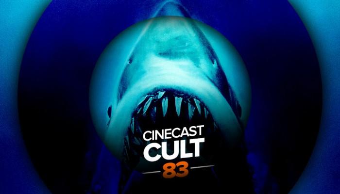 Cinecast Cult 83 | Tubarão