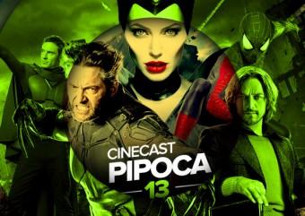 Cinecast Pipoca 13 | O Espetacular Homem-Aranha 2, X-men Dias de um futuro esquecido e Malévola