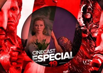Cinecast Especial 19 | Você gosta? Eu não!