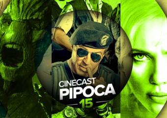 Cinecast Pipoca 15 | Mercenários 3, Guardiões da Galáxia e Lucy