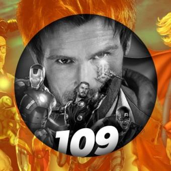 Podcast da Redação #109 – Constantine, Os Vingadores 2 e a Mulher-Maravilha