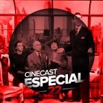 Cinecast Especial 22 | Filmes de um único cenário