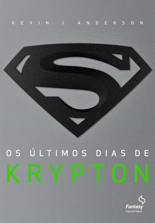 Os Ultimos Dias de Krypton livro