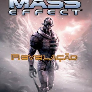 Mass Effect: Revelação vai sair no Brasil!