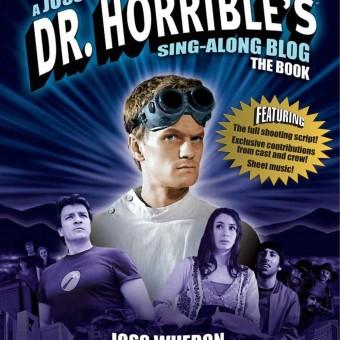 Jed Whedon atualiza o desenvolvimento de Dr. Horrible's Sing-Along Blog 2
