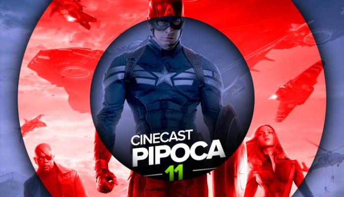Cinecast Pipoca 11 | Capitão América: O Soldado Invernal