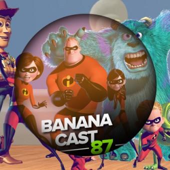 BananaCast #87 – O mundo animado da Pixar