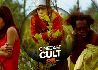 Cinecast Cult 85 | Macunaíma