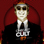 Cinecast Cult 87 | Dr. Fantástico