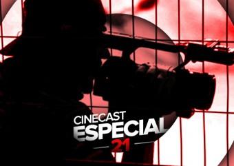 Cinecast Especial 21 |  Baseado em histórias reais