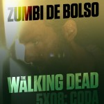 "Zumbi de Bolso #40 – Review de The Walking Dead 5×08: ""Coda"""